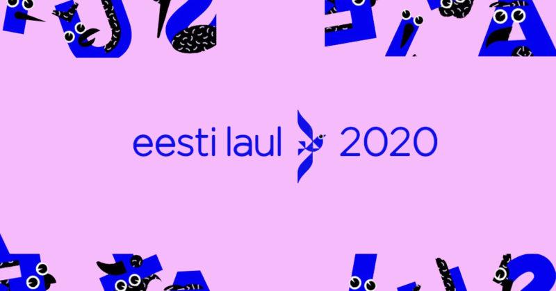 אסטוניה: נחשפו שירי Eesti Laul 2020 להאזנה