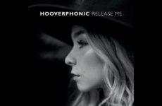 """בלגיה: Hooverphonic יבצעו באירוויזיון את """"Release Me"""""""